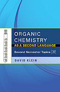 Organic Chemistry As Second Language (3RD 12 Edition)