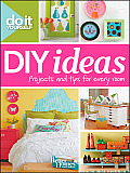 Better Homes &amp; Gardens Decorating #37: Do It Yourself: DIY Ideas Cover