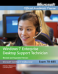 Windows 7 Enterprise Desktop Support Technician Revised and Expanded-with Lab Manual (Rev 12 Edition)