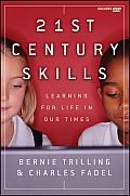 21st Century Skills: Learning for Life in Our Times [With DVD]