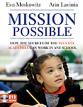 Mission Possible: How the Secrets of the Success Academies Can Work in Any School [With DVD ROM]