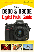 Digital Field Guide #259: Nikon D800 & D800e Digital Field Guide