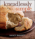 Kneadlessly Simple: Fabulous, Fuss-Free, No-Knead Breads Cover
