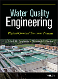 Water Quality Engineering: Physical/Chemical Treatment Processes
