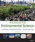 Visualizing Environmental Science (4TH 11 Edition)