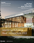Mastering Autodesk Revit Architecture 2013 (12 Edition)