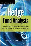 Wiley Finance #778: Hedge Fund Analysis: An In-Depth Guide to Evaluating Return Potential and Assessing Risks Cover
