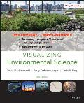 Visualizing Environmental Science (Looseleaf) (4TH 13 Edition)
