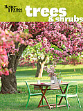 Better Homes & Gardens Flowering Trees & Shrubs
