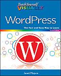 Teach Yourself Visually Wordpress (2ND 12 Edition)