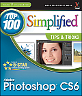 Top 100 Simplified Tips & Tricks #36: Adobe Photoshop Cs6 Top 100 Simplified Tips and Tricks Cover