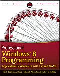 Professional Windows 8 Programming: Application Development With C# and Xaml (12 Edition)