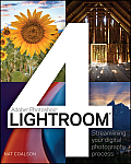 Lightroom 4 Streamlining Your Digital Photography Process