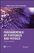 Photonics Volume 1: Fundamentals of Photonics and Physics (Wiley-Science Wise Co-Publication)