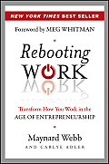 Rebooting Work: Transform How You Work in the Age of Entrepreneurship Cover