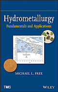 Hydrometallurgy: Fundamentals and Applications