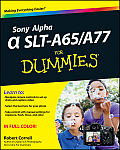 Sony Alpha SLT-A65/A77 for Dummies (For Dummies)