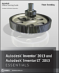 Autodesk Inventor and Inventor LT Essentials '13 (12 Edition)