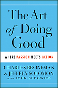 Art of Doing Good Where Passion Meets Action