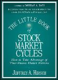 The Little Book of Stock Market Cycles: How to Take Advantage of Time-Proven Market Patterns (Little Book, Big Profits) Cover