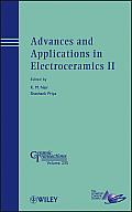 Advances and Applications in Electroceramics II: Ceramic Transactions, Volume 235