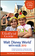 The Unofficial Guide to Walt Disney World with Kids 2013 (Unofficial Guide to Walt Disney World with Kids)