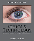 Ethics and Technology: Controversies, Questions, and Strategies for Ethical Computing