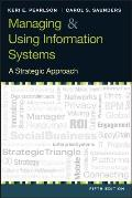 Managing and Using Information Systems (5TH 13 Edition)
