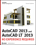 AutoCAD 2013 and AutoCAD LT 2013: No Experience Required Cover