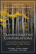 Transformative Conversations: A Guide to Mentoring Communities Among Colleagues in Higher Education