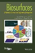 Biosurfaces: A Materials Science and Engineering Perspective