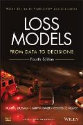 Wiley Series in Probability and Statistics #968: Loss Models: From Data to Decisions