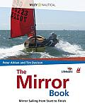 The Mirror Book: Mirror Sailing from Start to Finish