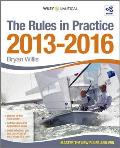 The Rules in Practice 2013 - 2016