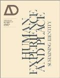Human Experience and Place: Sustaining Identity - Architectural Design (Architectural Design)