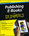 Publishing E-Books for Dummies (For Dummies)