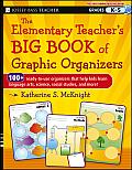 Elementary Teachers Big Book of Graphic Organizers K 5