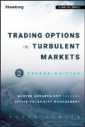 Bloomberg Financial #574: Trading Options in Turbulent Markets: Master Uncertainty Through Active Volatility Management