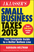 J.K. Lasser's Small Business Taxes 2013: Your Complete Guide to a Better Bottom Line (J. K. Lasser's Small Business Taxes: Your Complete Guide to a Betterbottom Line) Cover