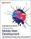 Smashing Mobile Web Development (Smashing Magazine Book) Cover