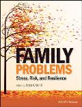 Family Problems Stress Risk & Resilience