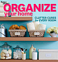 Better Homes & Gardens Decorating #47: Organize Your Home: Clutter Cures for Every Room (Better Homes and Gardens) Cover