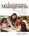 Classroom Management Creating a Successful K 12 Learning Community