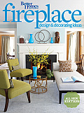 Better Homes and Gardens Fireplace Design & Decorating Ideas (Better Homes & Gardens)