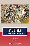 Vygotsky: Philosophy and Education