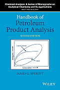 Handbook of Petroleum Product Analysis (Chemical Analysis: A Series of Monographs on Analytical Chem)