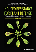 Induced Resistance for Plant Defense: A Sustainable Approach to Crop Protection