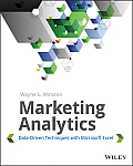 Marketing Analytics Data Driven Techniques with Microsoft Excel