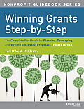 Winning Grants Step by Step The Complete Workbook for Planning Developing & Writing Successful Proposals