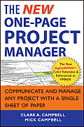 New One Page Project Manager Communicate & Manage Any Project with a Single Sheet of Paper 2nd Edition